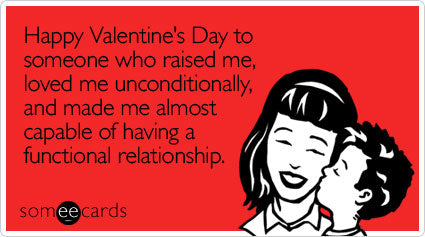 mother-valentines-day-vday-someecards-funny