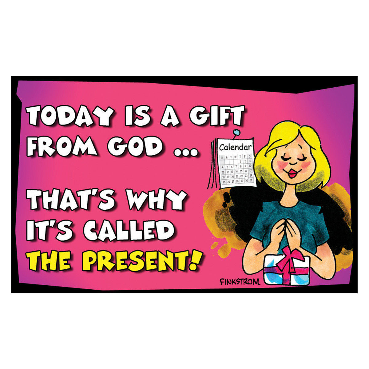 Today Is A Gift From God Pass Around Card Crossroads Estore