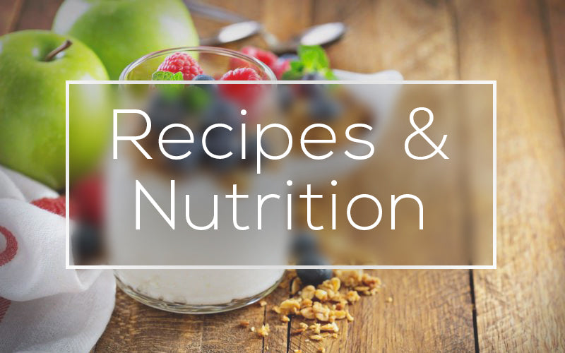 Recipes & Nutrition