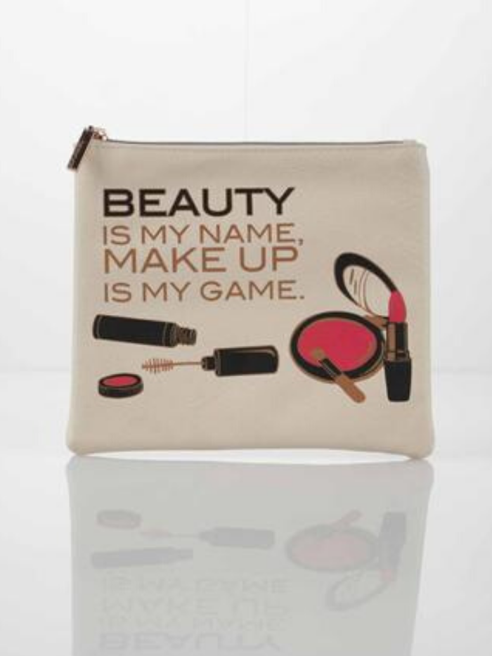 Photo of cosmetic bag with the words Beauty is my name make up is my game.