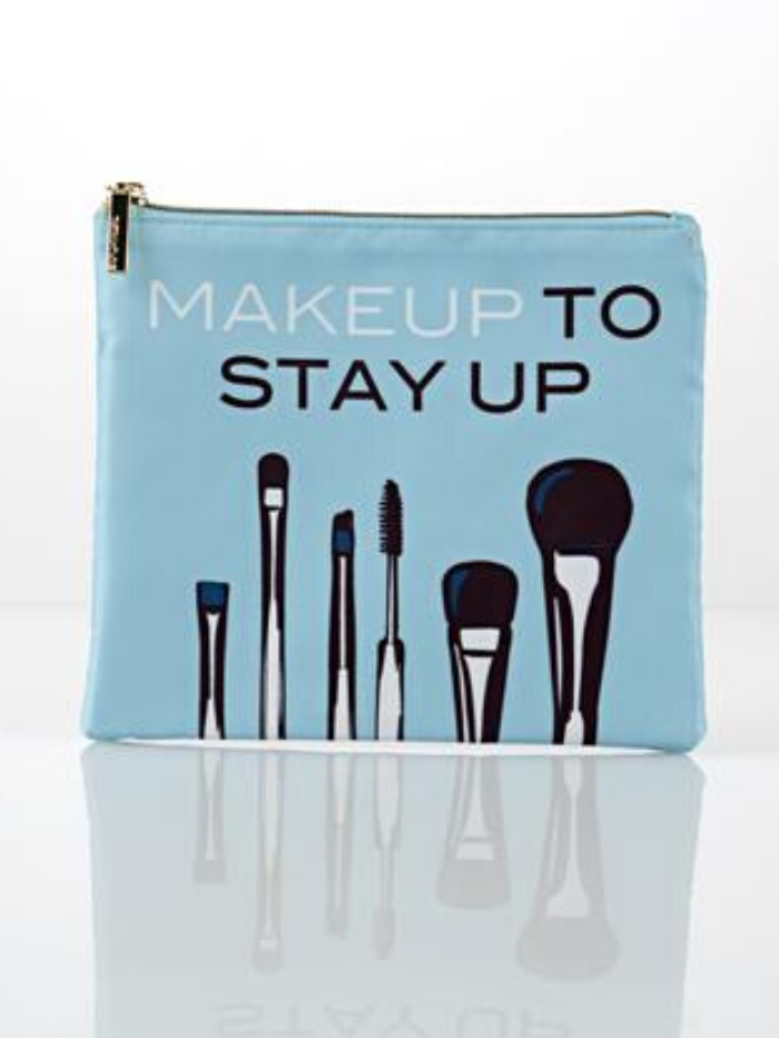 """Make Up to Stay Up"" Cosmetic Pouch"