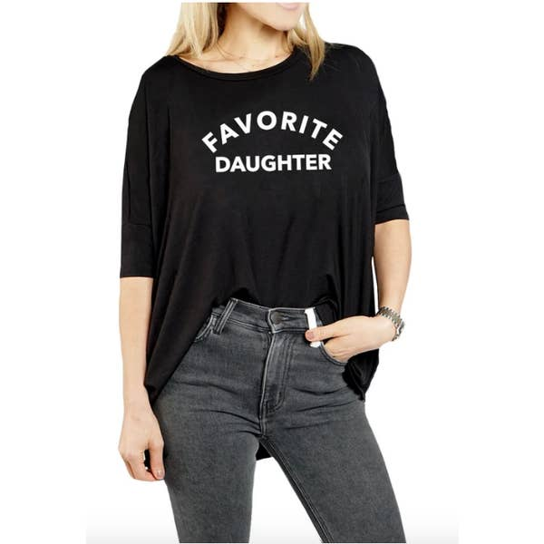 """Favorite Daughter"" Oversized Tee"