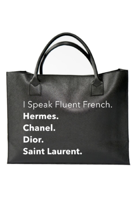 """I Speak Fluent French..."" Modern Tote"