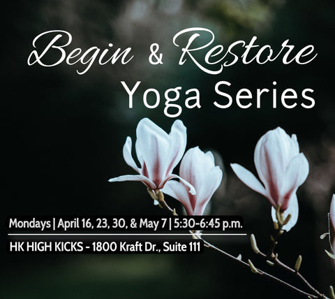 Begin & Restore Yoga Series