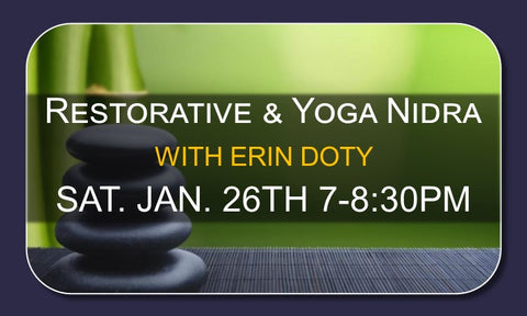 Restorative & Yoga Nidra - January 26th