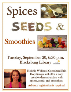 Spices, Seeds, & Smoothies Talk