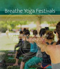 Breathe Yoga Festival in Fort Collins, Colorado