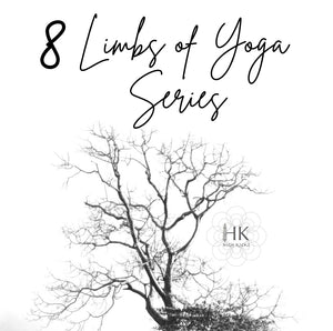8 Limbs of Yoga Series