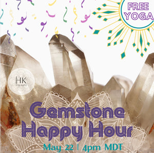 Virtual Gemstone Happy Hour - HK HIGH KICKS
