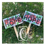 Spread Hope Signs