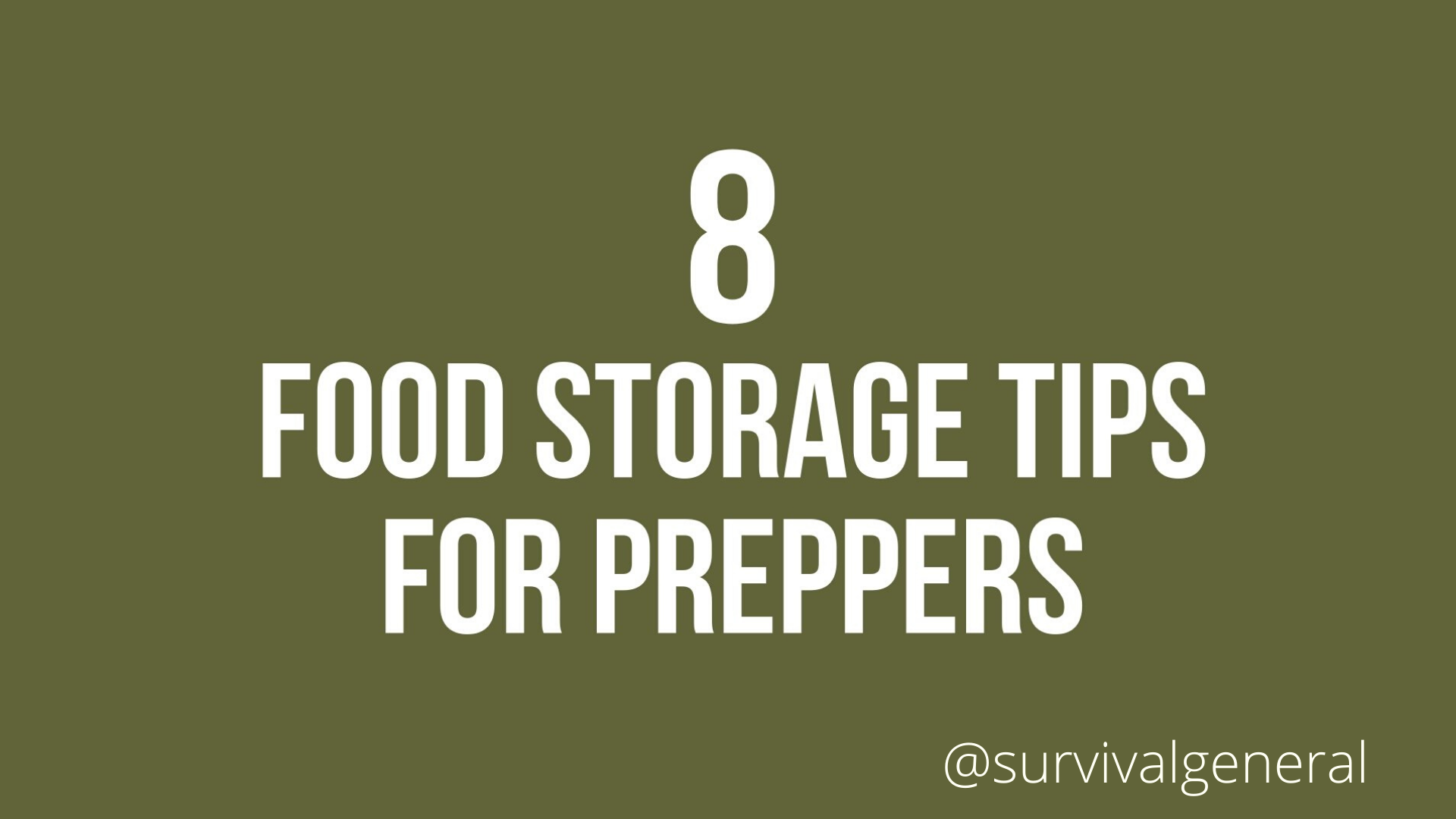 8 Food Storage Tips for Preppers