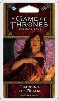 A Game of Thrones LCG 2nd Edition: Guarding the Realm Chapter Pack (Due 4th May)