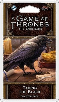 A Game Of Thrones LCG 2nd Edition Taking the Black