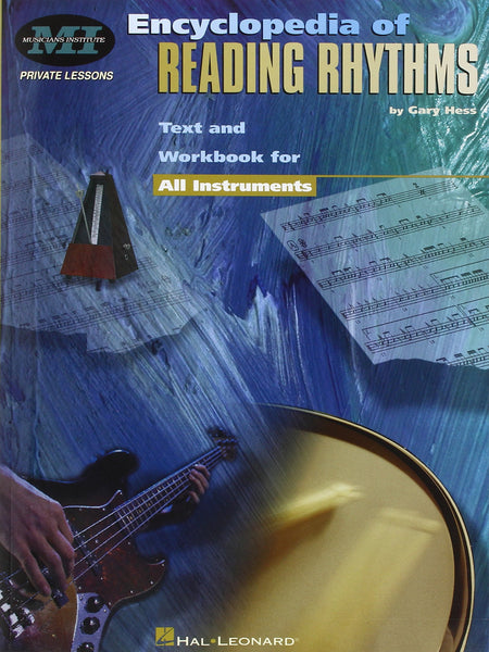 Musicians Institute Encyclopedia of Reading Rhythms