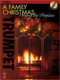 A Family Christmas Around the Fireplace: Trumpet