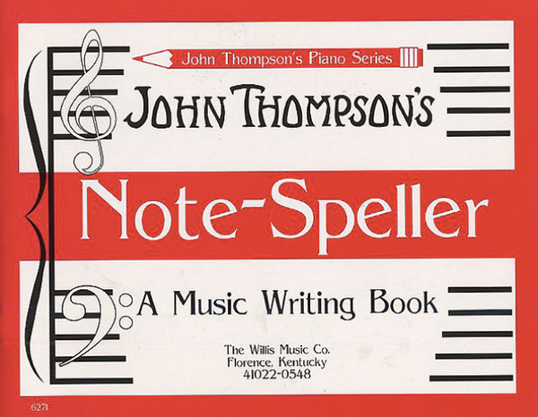 John Thompson's Note-Speller