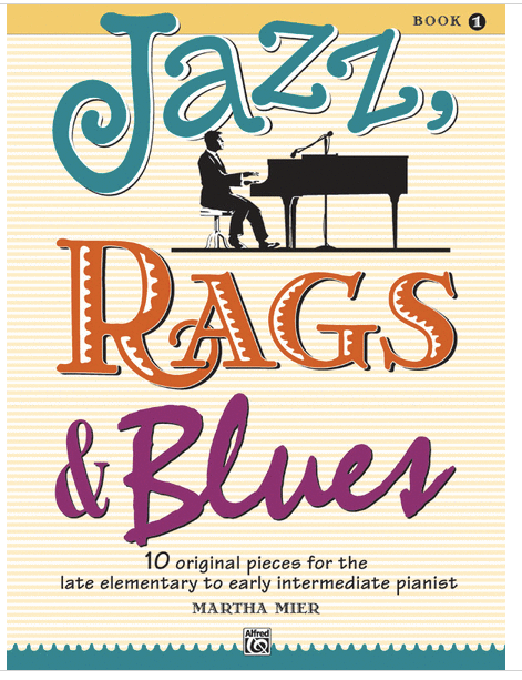 Jazz, Rags & Blues - Book 1