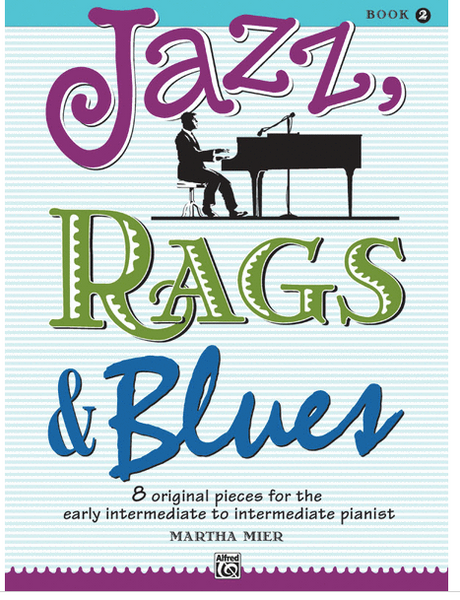 Jazz, Rags & Blues - Book 2