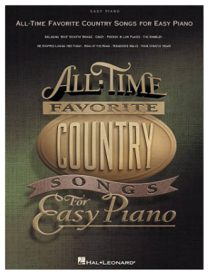 All Time Favorite Country Songs for Easy Piano