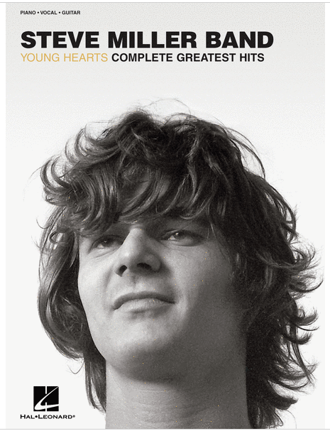 Steve Miller Band Young Hearts Complete Greatest Hits