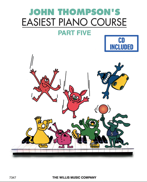 John Thompson's Easiest Piano Course Part Five