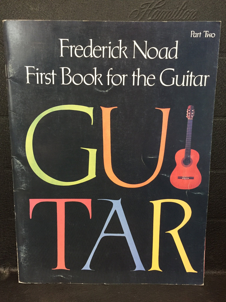 Frederick Noad 1st Book for the Guitar part 2