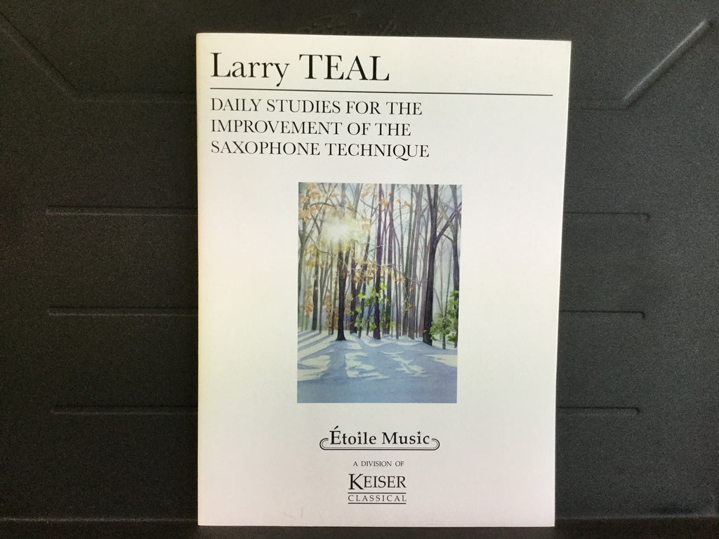 Larry TEAL Daily Studies for the Improvement of the Saxophone Technique
