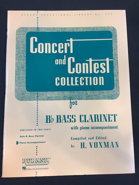 Concert And Contest Collection For Bb Bass Clarinet With Piano Accompaniment