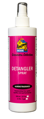 ANIMAL HOUSE GROOMERS SELECTION DETANGLER SPRAY for Dogs and Cats (12oz and 1 gallon available)