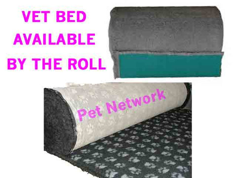 ROLLS OF VET BED AVAILABLE - $40 PER METRE - ONLY AVAILABLE IN SELECTED COLOURS - PLEASE CALL FOR COLOUR AVAILABILITY AND TOTAL PRICE (ROLL IS APPROX 15M IN LENGTH)