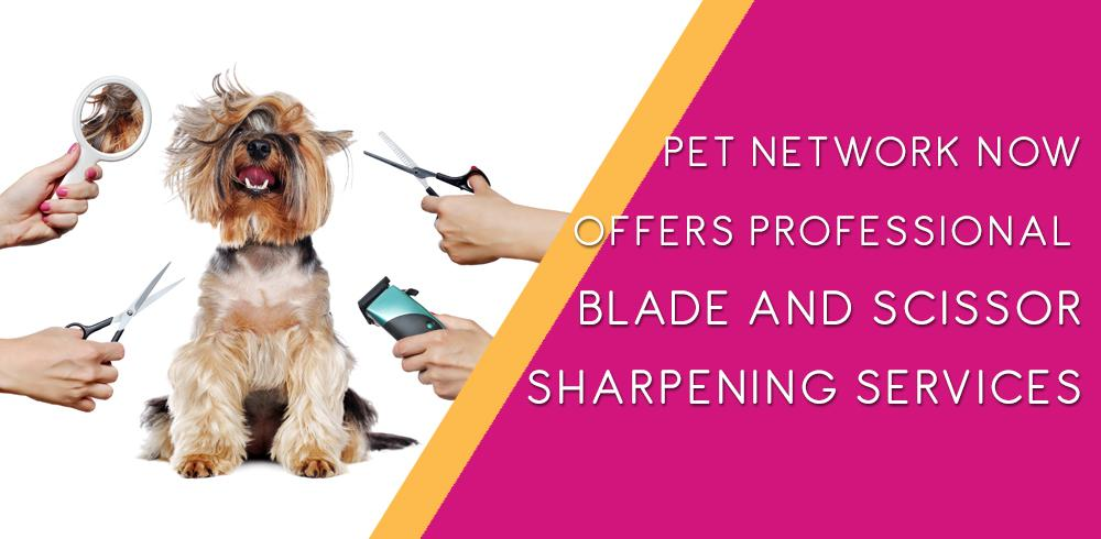 Pet Network Blade and Scissor Sharpening