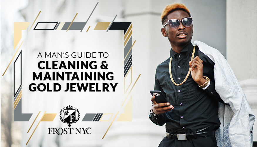 A Man's Guide to Cleaning and Maintaining Gold Jewelry