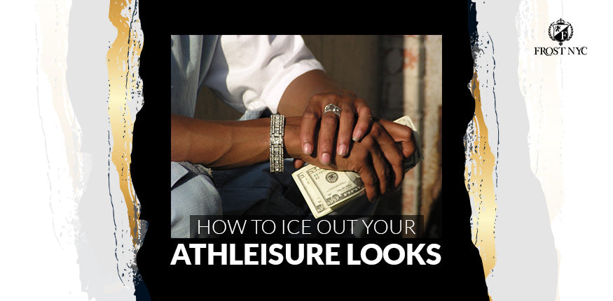How to Ice Out Your Athleisure Looks
