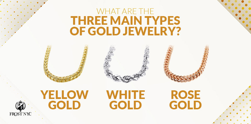 three main types of gold jewelry