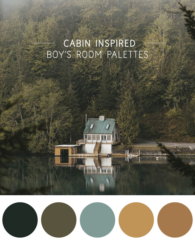 Cabin inspired boy's room palettes