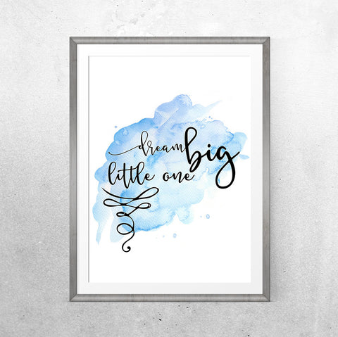 Dream big (blue) - Printable - One Tiny Tribe  - 1