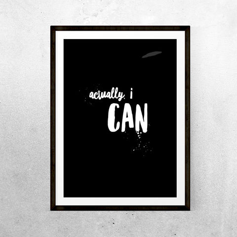 Actually, I can... - Printable - One Tiny Tribe  - 1