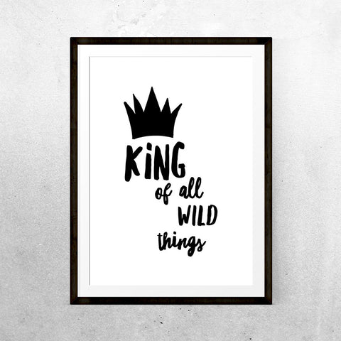 King of all wild things - Printable - One Tiny Tribe  - 1