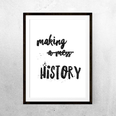 Making history - Printable - One Tiny Tribe  - 1