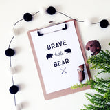 Brave little bear - Print - One Tiny Tribe  - 2