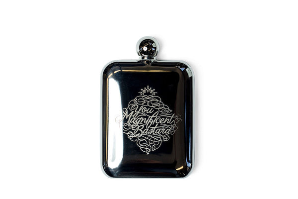 """You Magnificent Bastard"" Stainless Steel Flask - SOLD OUT"