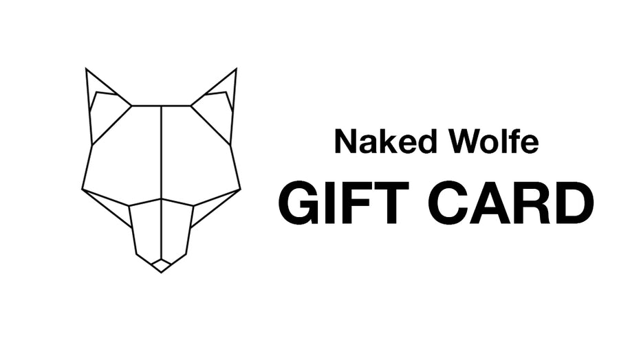 Naked Wolfe Gift Card - Naked Wolfe