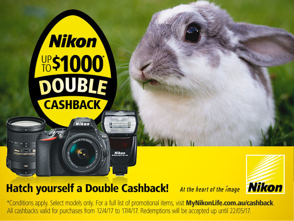 Hatch yourself a Double Cashback with Nikon!