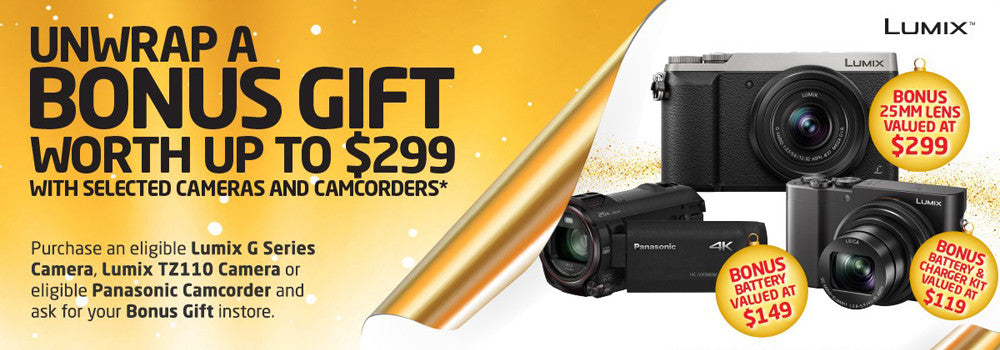 Unwrap a BONUS GIFT worth up to $299 with selected Panasonic cameras and camcorders