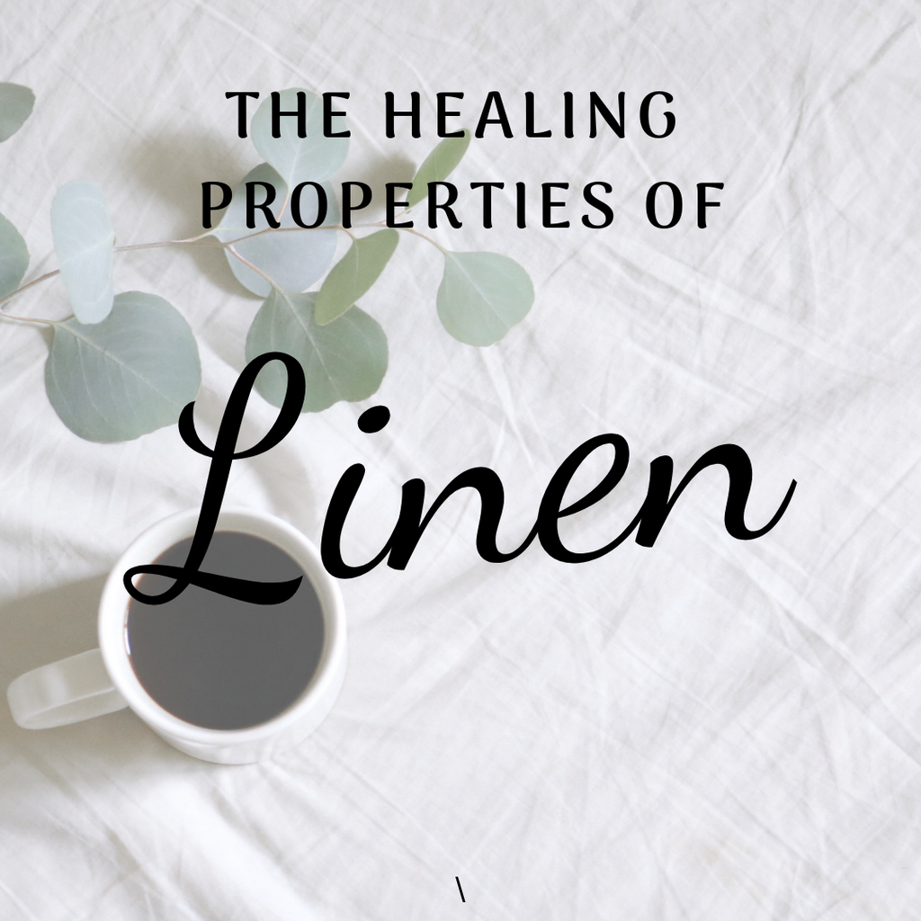 The Healing Properties of Linen Clothing.