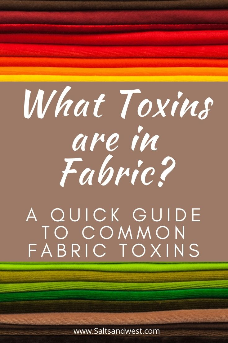 What Toxins are Found in Fabrics?