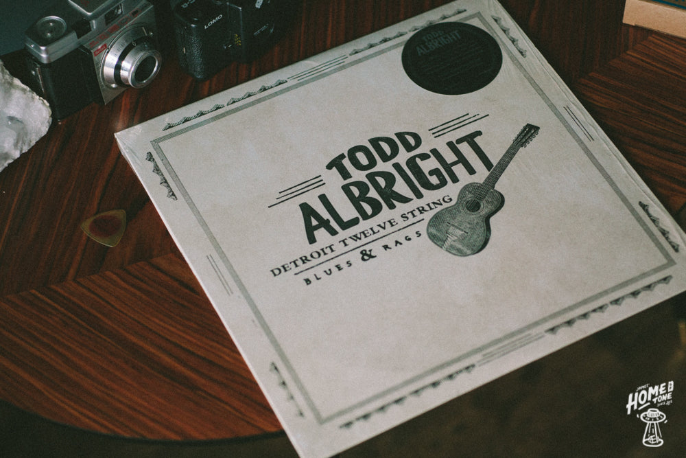 Home of Tone Record of the week - Todd Albright, Detroit twelve string blues & rags