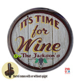 Personalized Barrel End It's Time for Wine Sign