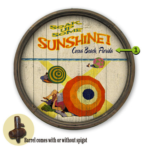 Personalized Barrel End Soak Up Some Sun Beach Sign
