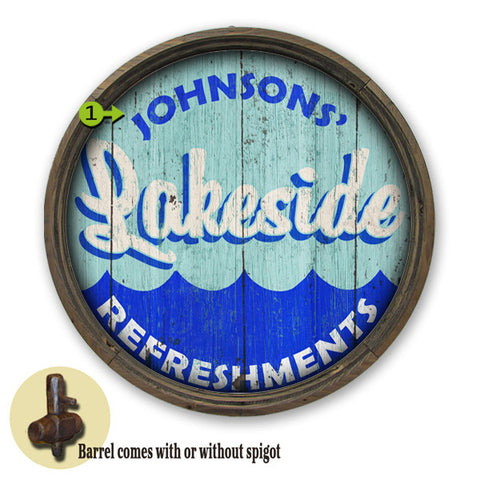 Personalized Barrel End Lakeside Refreshements Sign